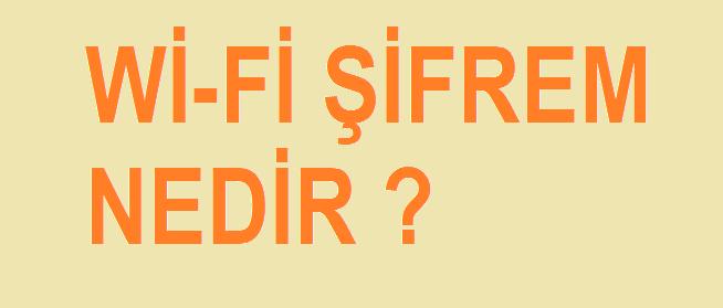 wifi şifrem